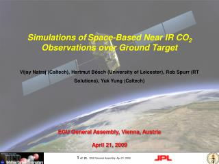 Simulations of Space-Based Near IR CO 2  Observations over Ground Target