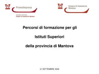 Percorsi di formazione per gli  Istituti Superiori  della provincia di Mantova