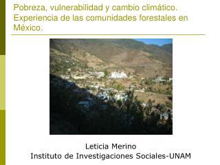 Pobreza, vulnerabilidad y cambio climático. Experiencia de las comunidades forestales en México .