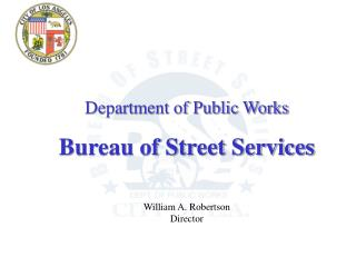 Department of Public Works Bureau of Street Services