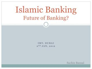 Islamic Banking Future of Banking?