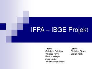 IFPA – IBGE Projekt