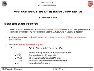 WP210: Spectral Aliassing Effects on Slant Column Retrieval R. De Beek and  M. Weber