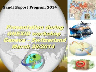 Presentation during GNEXID workshop  Geneva – Switzerland March 28/2014