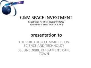 THE PORTFOLIO COMMITTEE ON SCIENCE AND TECHNOLOY 03 JUNE 2008, PARLIAMENT, CAPE TOWN