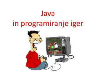 Java  in programiranje iger