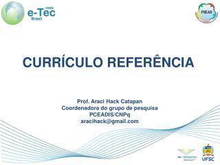 CURRÍCULO REFERÊNCIA