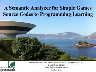 A Semantic Analyzer for Simple Games Source Codes to Programming Learning