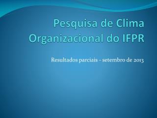 Pesquisa de Clima Organizacional do IFPR