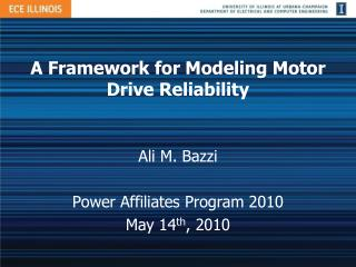 A Framework for Modeling Motor Drive Reliability