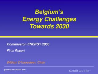 Belgium�s  Energy Challenges  Towards 2030
