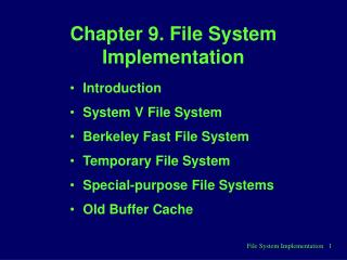 Chapter 9. File System Implementation