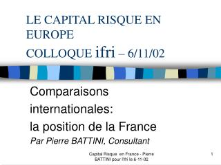 LE CAPITAL RISQUE EN EUROPE COLLOQUE  ifri  – 6/11/02