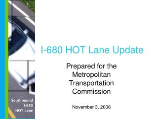 I-680 HOT Lane Update
