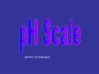 power of hydrogen