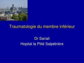 Traumatologie du membre inf�rieur