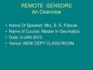 REMOTE -SENSORS An Overview