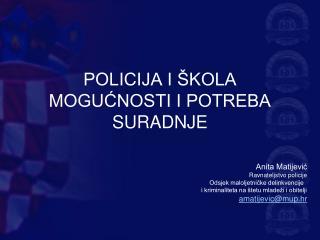 POLICIJA I ŠKOLA MOGUĆNOSTI I POTREBA SURADNJE