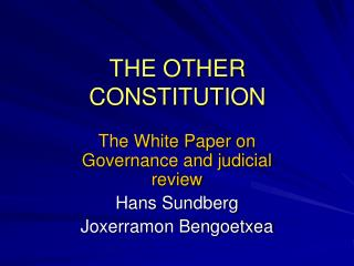 THE OTHER CONSTITUTION