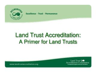 Land Trust Accreditation: A Primer for Land Trusts