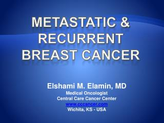 METASTATIC & Recurrent BREAST CANCER
