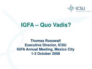 IGFA – Quo Vadis?