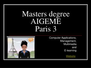Masters degree  AIGEME  Paris 3