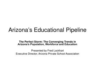 Arizona s Educational Pipeline