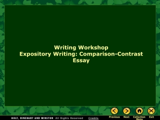 Writing Workshop Expository Writing: Comparison-Contrast Essay
