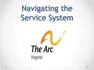 Navigating the Service System