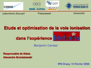 Etude et optimisation de la voie ionisation  dans l'expérience EDELWEISS