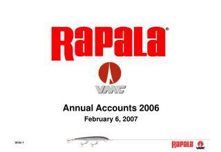 Annual Accounts 2006 February 6, 2007