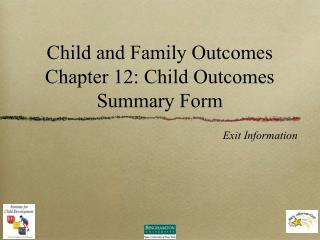 Child and Family Outcomes Chapter 12: Child Outcomes Summary Form