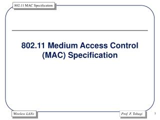 802.11 Medium Access Control (MAC) Specification