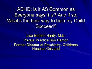 Lisa Benton Hardy, M.D. Private Practice San Ramon