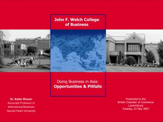 John F. Welch College of Business
