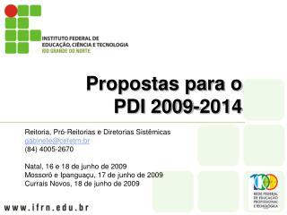 Propostas para o  PDI 2009-2014