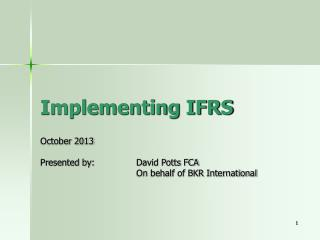 Implementing IFRS