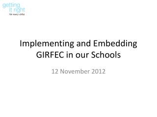 Implementing and Embedding GIRFEC in our Schools