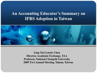An Accounting Educator's Summary on  IFRS Adoption in Taiwan