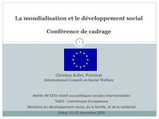 Atelier IM 3335 relatif aux politiques sociales internationales TAIEX – Commission Européenne