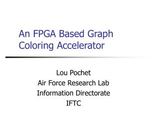 An FPGA Based Graph Coloring Accelerator