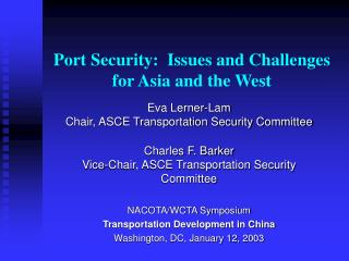 Port Security:  Issues and Challenges for Asia and the West