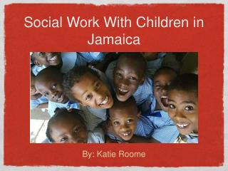 Social Work With Children in Jamaica