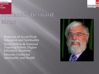 Professor Bernard Moss