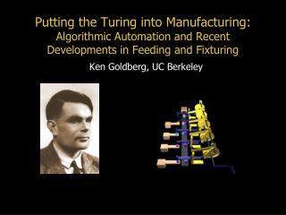 Ken Goldberg, UC Berkeley