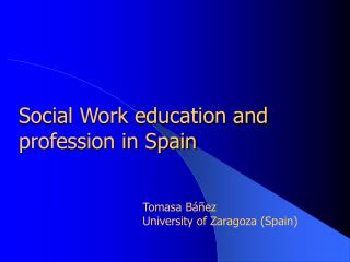 Social Work education and profession in Spain