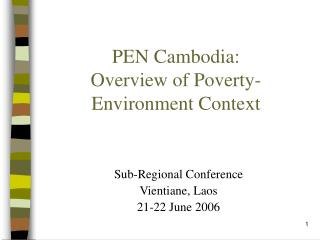 PEN Cambodia: Overview of Poverty-Environment Context