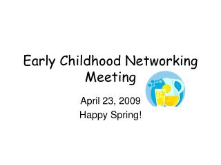 Early Childhood Networking Meeting