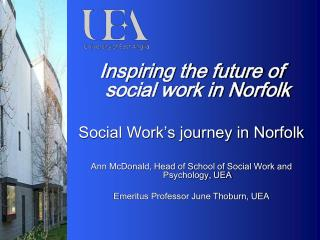 Inspiring the future of social work in Norfolk Social Work's journey in Norfolk